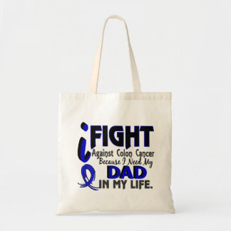 I Need My Dad Colon Cancer Budget Tote Bag