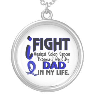 I Need My Dad Colon Cancer Round Pendant Necklace