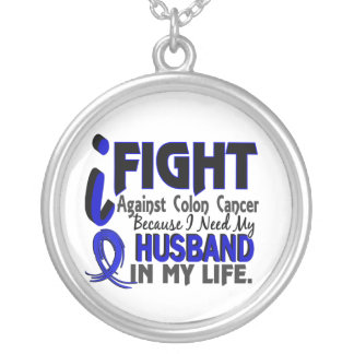 I Need My Husband Colon Cancer Round Pendant Necklace