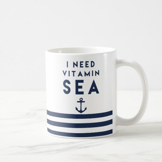 I Need Vitamin Sea Navy Anchor Quote Coffee