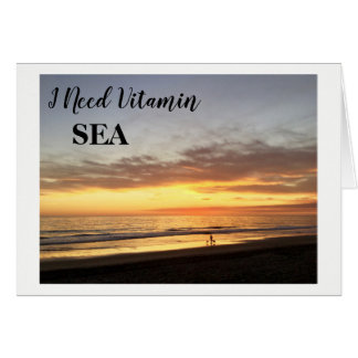 I Need Vitamin Sea Sunset Blank Greeting Card