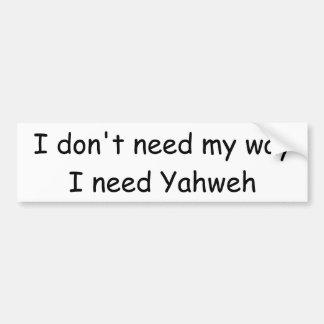I need Yahweh Bumper Sticker