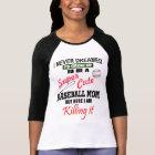 I Never Dreamed Baseball T-Shirt