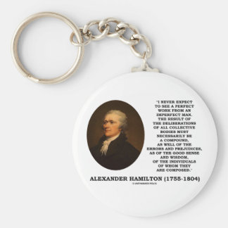 I Never Expect To See Perfect Work Imperfect Man Basic Round Button Key Ring