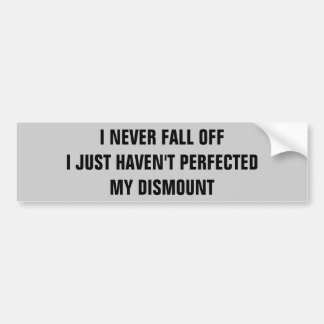I Never Fall Off   Horse Trailer Bumper Sticker