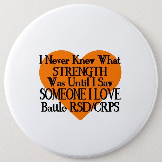 I Never Knew...Someone I Love...RSD/CRPS 6 Cm Round Badge