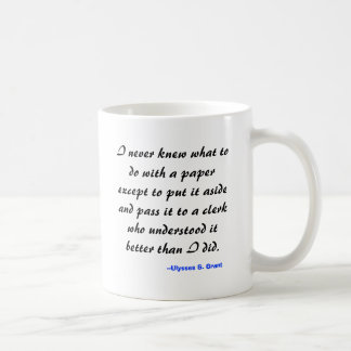 I never knew what to do with a paper except to ... basic white mug