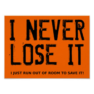 I Never Lose It Dirt Bike Motocross Poster Sign