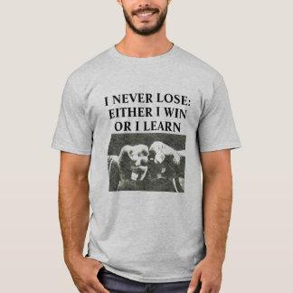 I Never Lose Martial Arts Shirt
