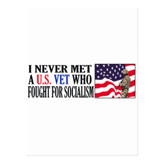I Never Met A US Vet Who Fought For Socialism Postcard
