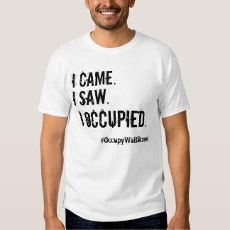 I Occupied. T Shirt