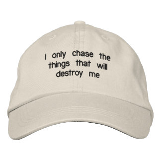 i only chase things... Dad Hat Baseball Cap
