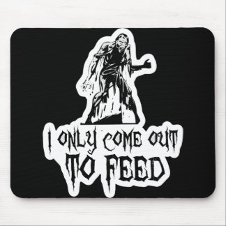 I Only Come Out To Feed Retro Zombie Mouse Pads