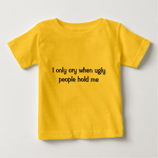 I only cry when... t shirts