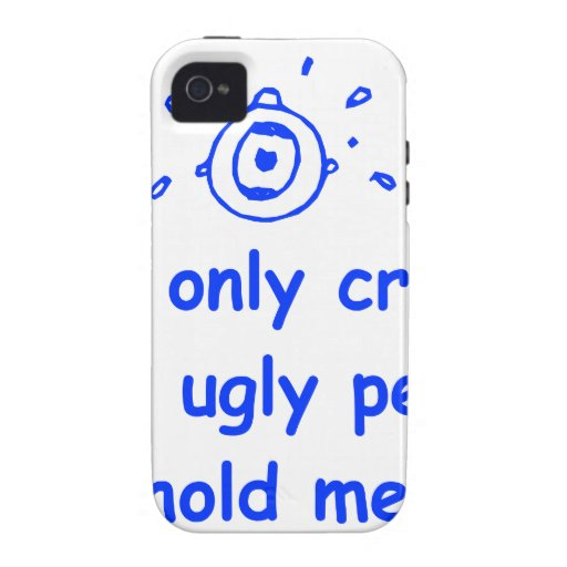 I-only-cry-when-ugly-people-hold-me-com-blue.png iPhone 4/4S Cases