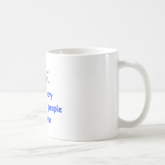 I-only-cry-when-ugly-people-hold-me-com-blue.png Coffee Mug