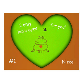 I only have eyes for you! #1 Niece Postcard