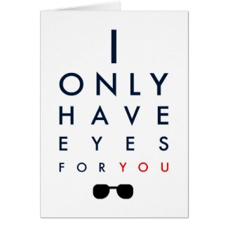 I Only Have Eyes For You