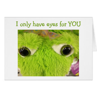 I ONLY HAVE EYES FOR YOU ROMANTIC BIRTHDAY CARD