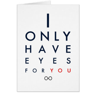 """I Only Have Eyes For You"" Valentine's Day Card"