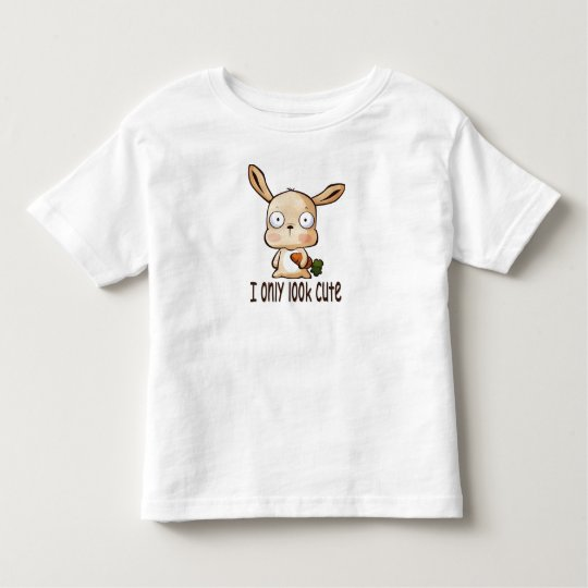 I only look cute toddler T-Shirt
