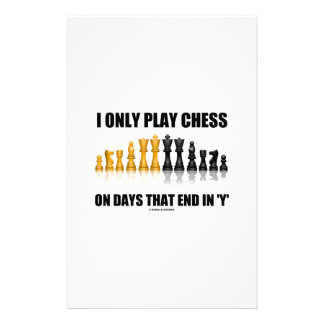 I Only Play Chess On Days That End In Y Chess Set Personalised Stationery