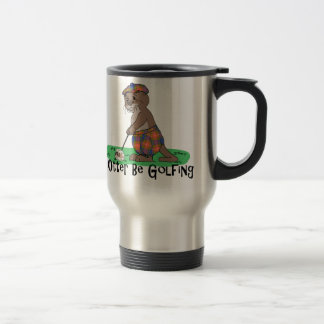I Otter Be Golfing Travel Mug