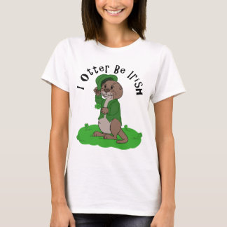 I Otter Be Irish T-Shirt