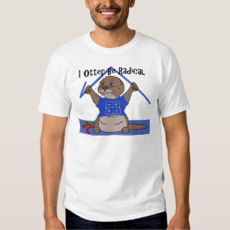 I Otter Be Radical.png T-shirts