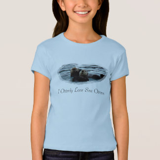 I otterly Love Otters girls t shirt