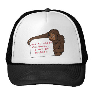 I Own No Monkeys Cap