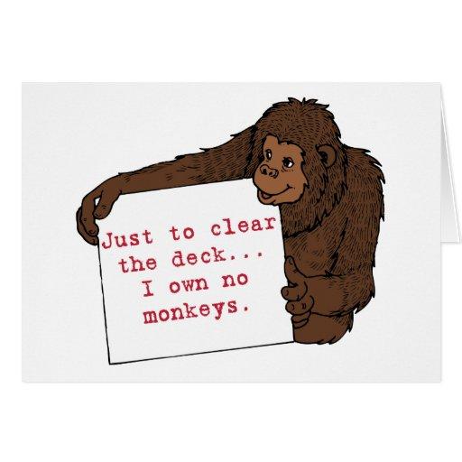 I Own No Monkeys Greeting Cards