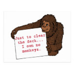 I Own No Monkeys Post Cards