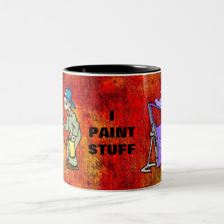 I Paint Stuff Coffee Mugs