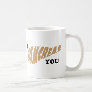 I Pancreas You Coffee Mug