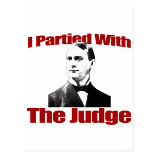 I Partied With The Judge Postcard