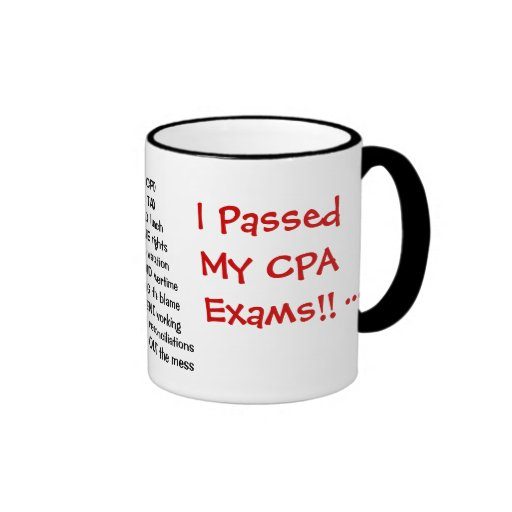 I Passed My CPA Exams! - triple sided Ringer Mug