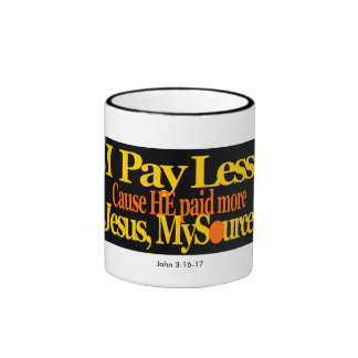 I Pay Less Jesus Paid More 11 oz Mug