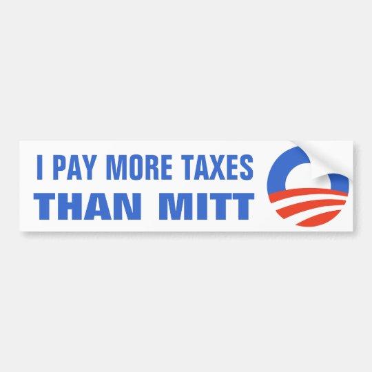 I Pay More Taxes Than Mitt Obama 2012 47 Percent Bumper Sticker