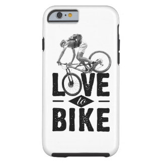 I-Phone covering - Love ton bike Tough iPhone 6 Case