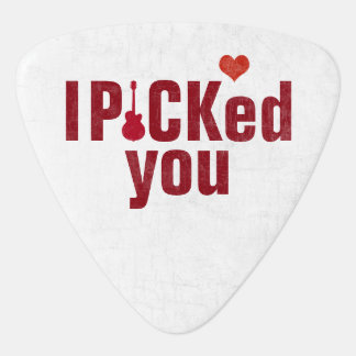 I picked you, wedding love stylish guitar pick