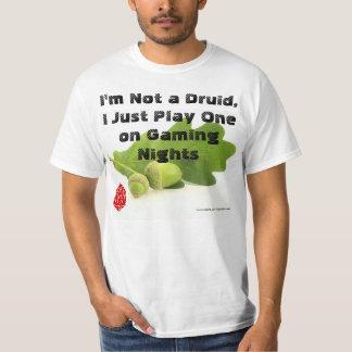 I Play a Druid T Shirts