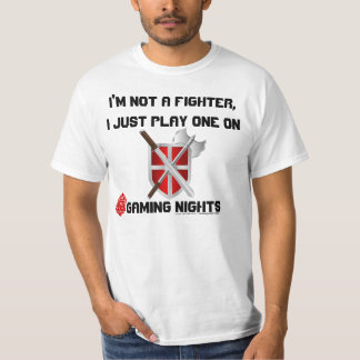 I Play a Fighter T Shirts