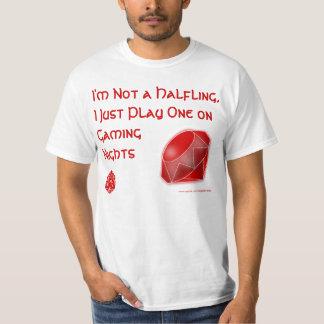I Play a Halfling T-shirt
