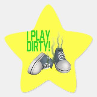I Play Dirty Star Sticker