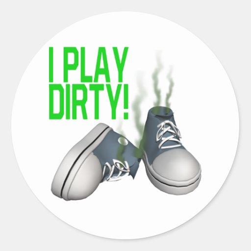 I Play Dirty Sticker