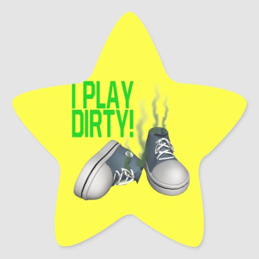 I Play Dirty Stickers