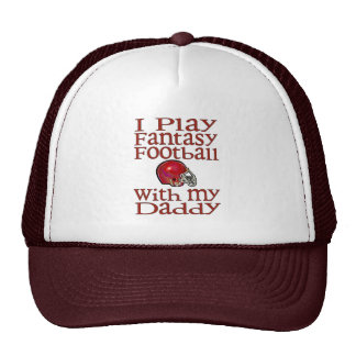 I play fantasy football with daddy cap