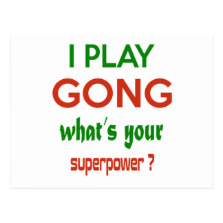 I play Gong what's your superpower ? Postcard