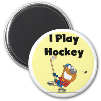I Play Hockey Tshirts and Gifts Magnet